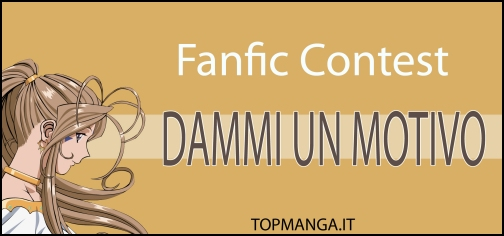 [IMG]http://www.topmanga.it/fanfict/fanfic_contest_motivo.jpg[/IMG]
